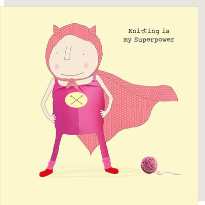 Rosie Made A Thing Knitting Is My Superpower Birthday Card