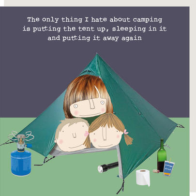 Rosie Made A Thing Only Thing I Hate About Camping Birthday Card