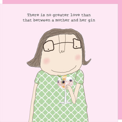Rosie Made A Thing Love Between Mother & Gin Mother's Day Card