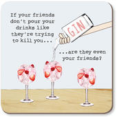 Are They Even Your Friends Rosie Made A Thing Coaster