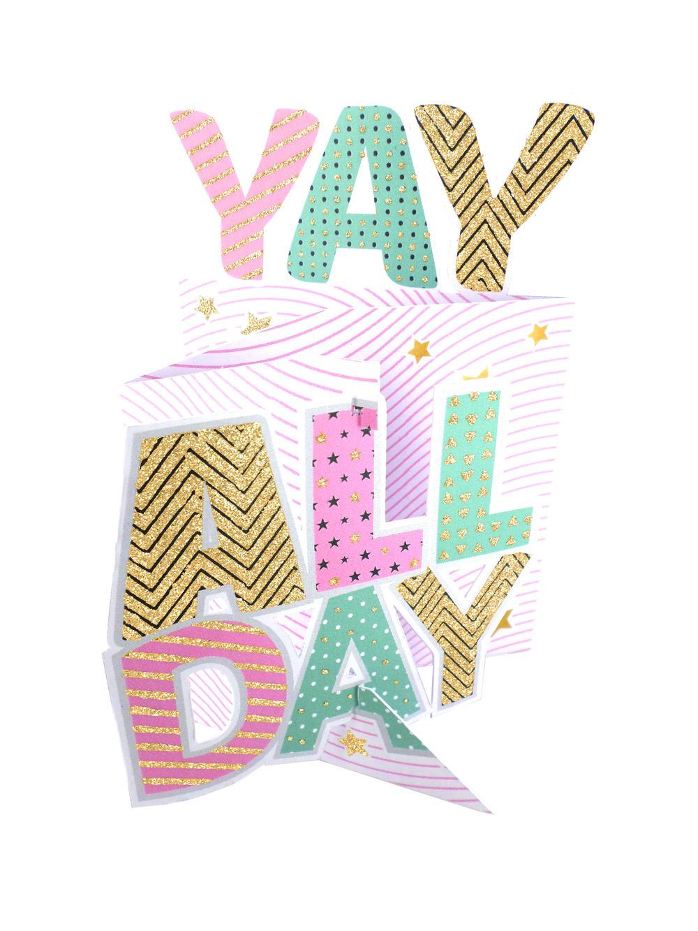 Yay All Day 3D Cutting Edge Birthday Card