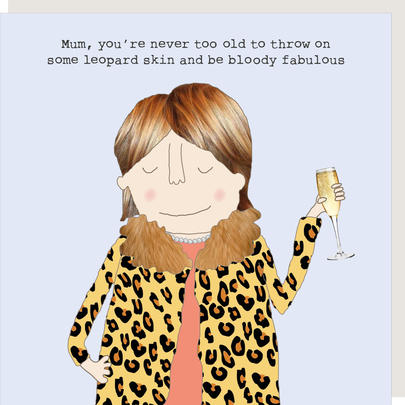 Rosie Made A Thing Mum Leopard Skin & Fabulous Birthday Card