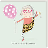 Rosie Made A Thing You've Still Got It Granny Birthday Card