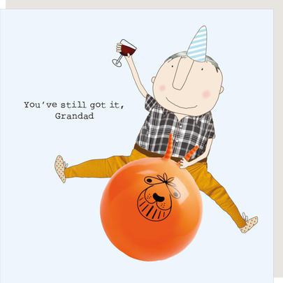 Rosie Made A Thing You've Still Got It Grandad Birthday Card