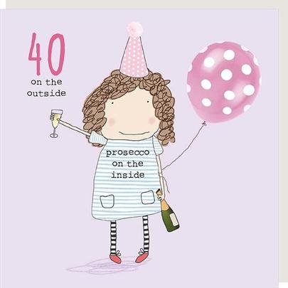 Rosie Made A Thing Outside & Inside Female 40th Birthday Card