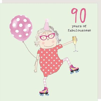 Rosie Made A Thing Fabulousness Female 90th Birthday Card