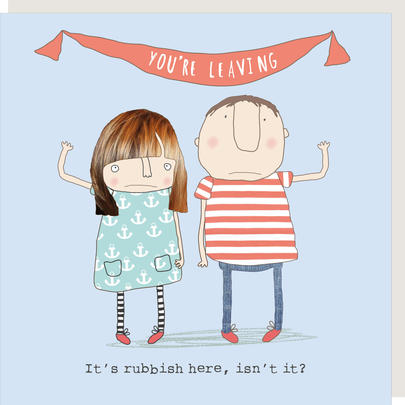 Rosie Made A Thing You're Leaving It's Rubbish Here Greeting Card