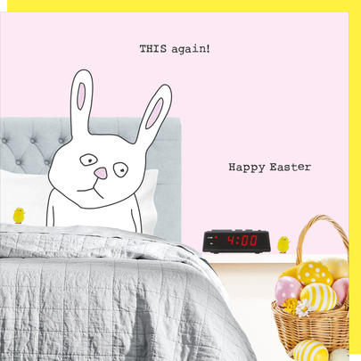 Rosie Made A Thing Easter Bunny This Again Happy Easter Card