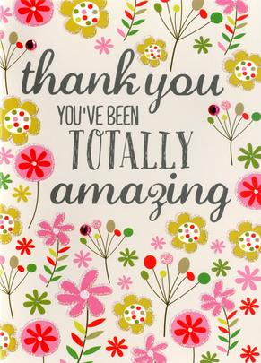 Totally Amazing Thank You Greeting Card
