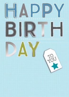 Happy Birthday Male Birthday Greeting Card