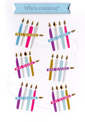 Who's Counting Candles Birthday Greeting Card