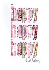 Happy Happy Happy Birthday Greeting Card