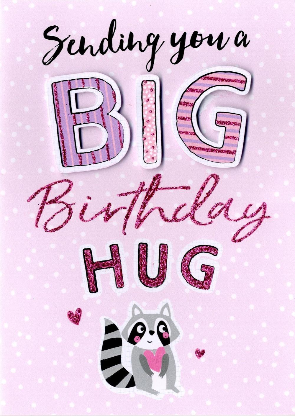 Big Birthday Hug Birthday Greeting Card