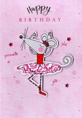 Ballet Mouse Happy Birthday Greeting Card