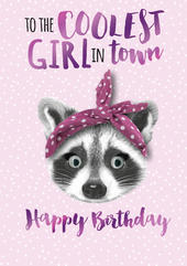 Coolest Girls In Town Birthday Greeting Card