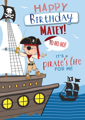 Pirate's Life For Me Birthday Greeting Card