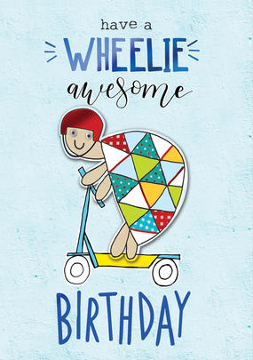 Have A Wheelie Awesome Birthday Greeting Card