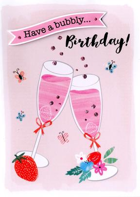 Have A Bubbly Birthday Greeting Card