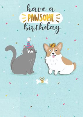 Have A Pawsome Birthday Greeting Card