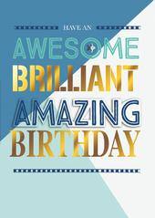Awesome Brilliant Amazing Birthday Greeting Card