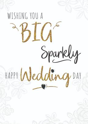 Wishing You A Big Sparkly Wedding Greeting Card