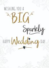 Wishing You A Big Sparkly Wedding Greeting Card