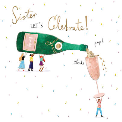 Sister Bubbly Birthday Greeting Card By The Curious Inksmith