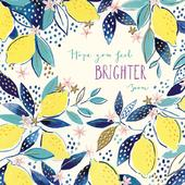 Feel Brighter Get Well Greeting Card By The Curious Inksmith