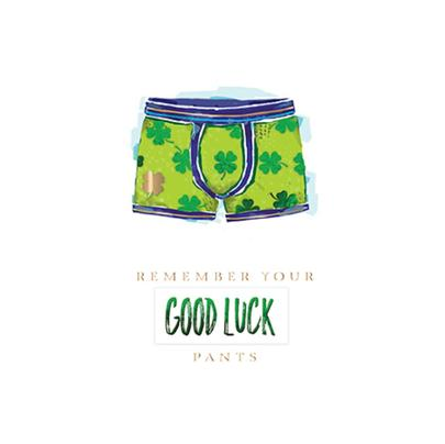 Good Luck Pants Good Luck Greeting Card By The Curious Inksmith
