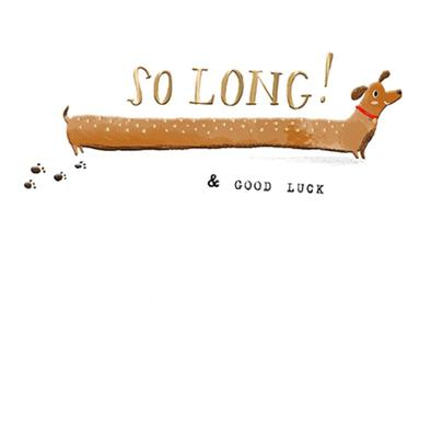 So Long & Good Luck Greeting Card By The Curious Inksmith