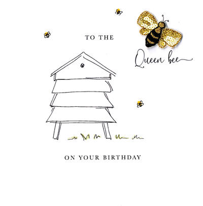 To The Queen Bee On Your Birthday Beaded Greeting Card