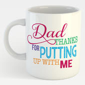 Thanks For Putting Up With Me Dad Mug In A Gift Box Father's Day Mug