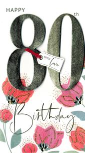80th Birthday Greeting Card Hand-Finished