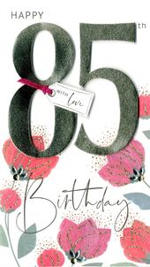 85th Birthday Greeting Card Hand-Finished