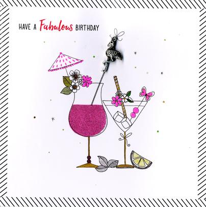 Hand-Finished Fabulous Cocktail Birthday Greeting Card