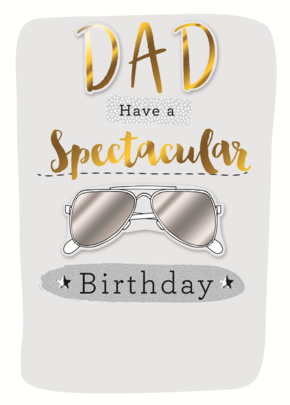Dad Have a Spectacular Birthday Greeting Card