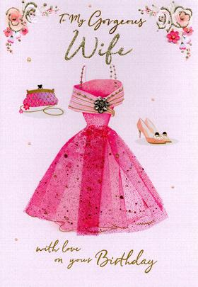 Magnifique Gorgeous Wife On Your Birthday Greeting Card