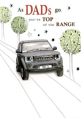 Top Of The Range Dad Embellished Birthday Greeting Card
