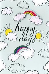 Happy Days Rainbow Any Occasion Greeting Card