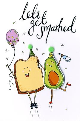 Let's Get Smashed Any Occasion Greeting Card