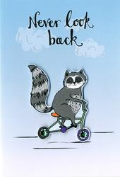 Never Look Back Any Occasion Greeting Card