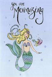 You're Mermazing Mermaid Any Occasion Greeting Card