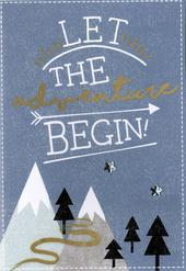 Let The Adventure Begin Any Occasion Greeting Card