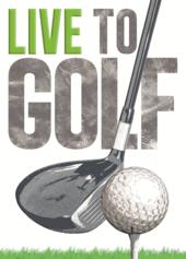 Live To Golf Birthday Greeting Card