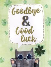 Good Bye & Good Luck Cat Card Gigantic Greeting Card  A4 Sized Cards
