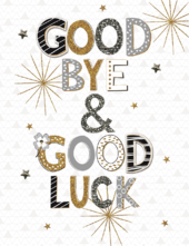 Good Bye & Good Luck Glitter Gigantic Greeting Card  A4 Sized Cards