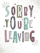 Sorry You're Leaving For Her Gigantic Greeting Card  A4 Sized Cards