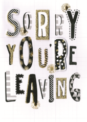 Sorry You're Leaving Glitter Greeting Card
