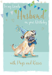 With Pugs & Kisses Husband Birthday Greeting Card