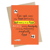 Life Isn't To Be Lived Perfectly Greeting Card